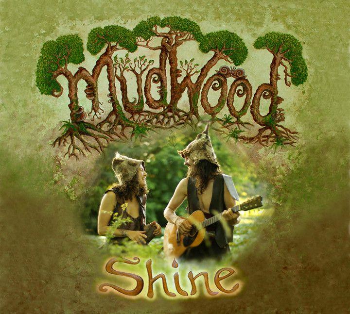 MudWood Shine Album Cover