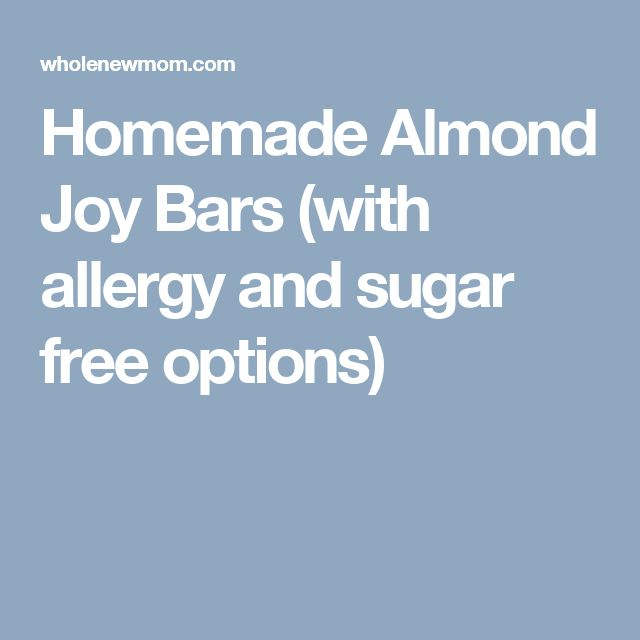 Homemade Almond Joy Bars (with allergy and sugar free options)