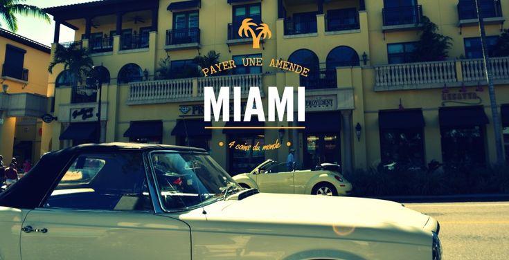 Miami, le jour où on a dû payer une amende de stationnement - 4 coins du monde