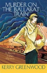 Murder On The Ballarat Train: A Phryne Fisher Mystery, by Kerry Greenwood. Can't wait to track down some of the other books in this series! #books