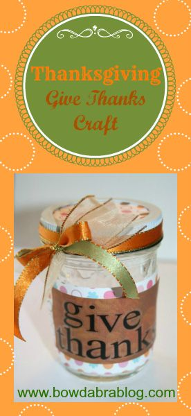 Kid Thanksgiving Craft: Giving Thanks Jar 30 minute or less kids craft activity.