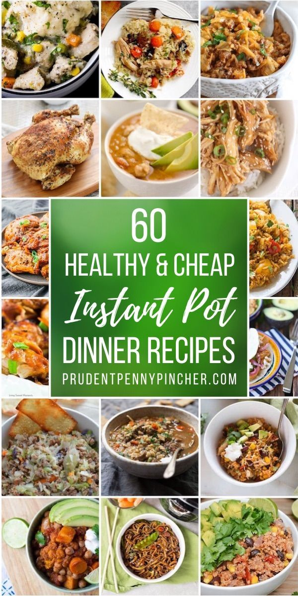 60 Cheap And Healthy Instant Pot Recipes Cheap Healthy Instant Pot Recipes Instant Pot Dinner Recipes Instant Pot Recipes Healthy Instant Pot Recipes