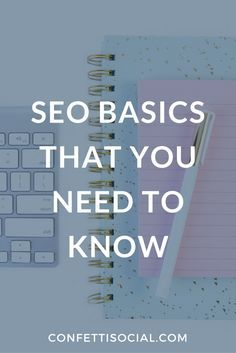 SEO doesn't have to be difficult. Check out these SEO basics for beginners on Confetti Social. SEO tips | SEO | search engine optimization | search engine optimization tips | small business | small business tips | business tips | small biz | small biz tips