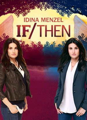Find IF/THEN showtimes, tickets availability, photos, videos & more. Enjoy the powerhouse voice of Idina Menzel. Buy now!