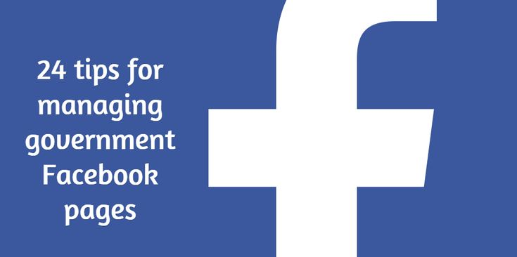 24 tips for managing #government #Facebook pages