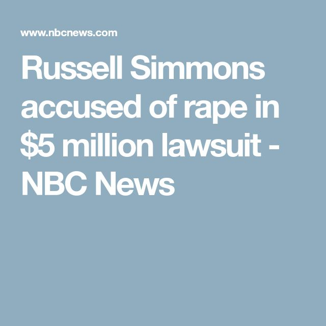 Russell Simmons accused of rape in $5 million lawsuit - NBC News