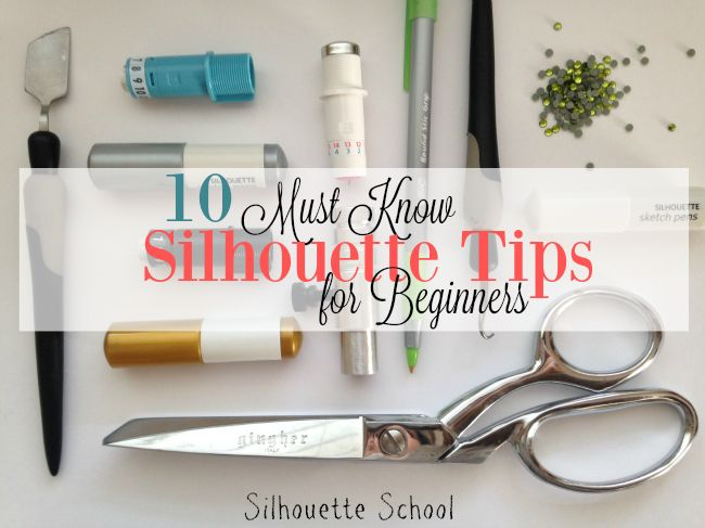 Silhouette CAMEO & Portrait Beginners: 10 Must Know Tips to Get You Started | Silhouette School | Bloglovin'
