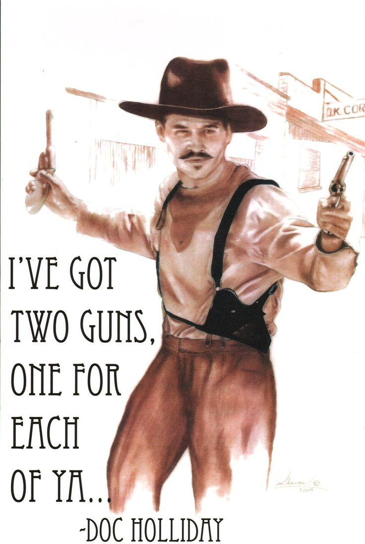 The moment when you realize you have the greatest roommate on the planet...She picked this out for us to hang on the wall in our living room.  DOC HOLLIDAY people!