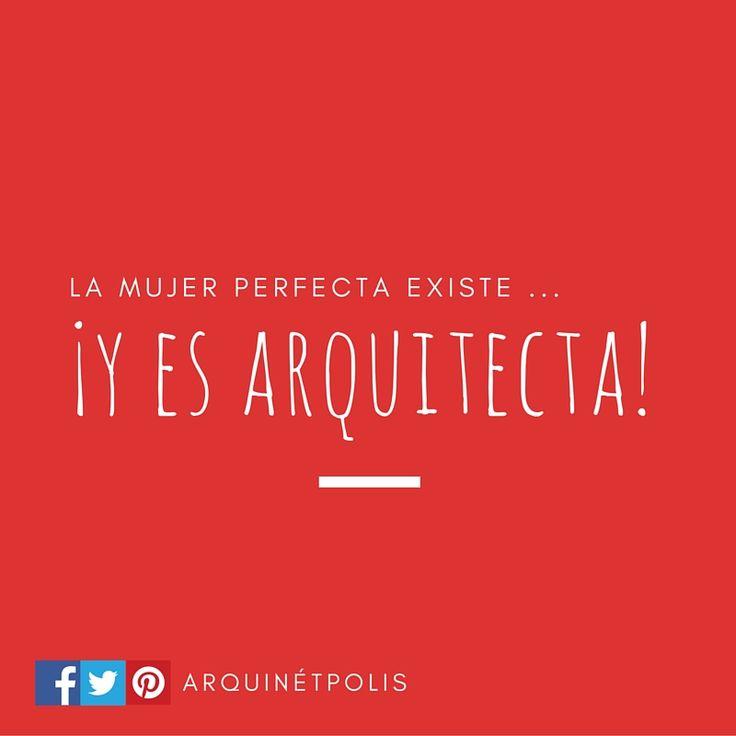 La mujer perfecta existe ... ¡Y ES ARQUITECTA! http://www.arquinetpolis.com #arquitectura #architecture #diseño #design