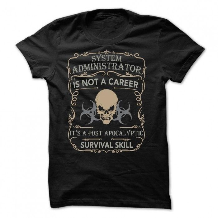 BEST SELLER SYSTEM ADMINISTRATOR - POST APOCALYPTIC SURVIVAL SKILL