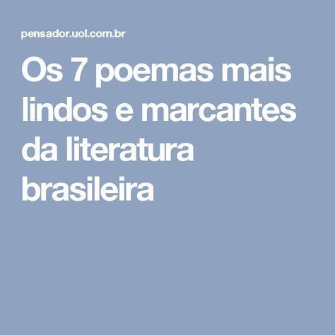 Os 7 poemas mais lindos e marcantes da literatura brasileira