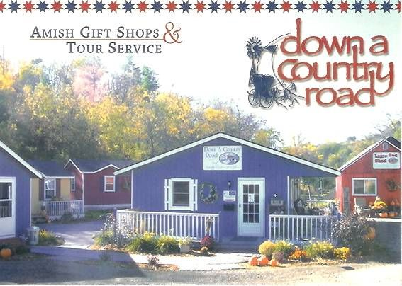 The gift shops at Down A Country Road.  We are located 2 miles east of Cashton, WI along state hwy 33, in the heart of  Wisconsin's largest Amish community. Visit us here or at www.downacountryroad.com