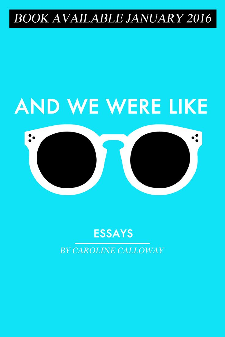 """And We Were Like"" Essays by Caroline Calloway"