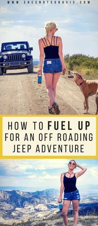 how to fuel up for an off roading jeep adventure, off road, off roading, off roading jeep, off roading outfit, colorado, outdoor adventure