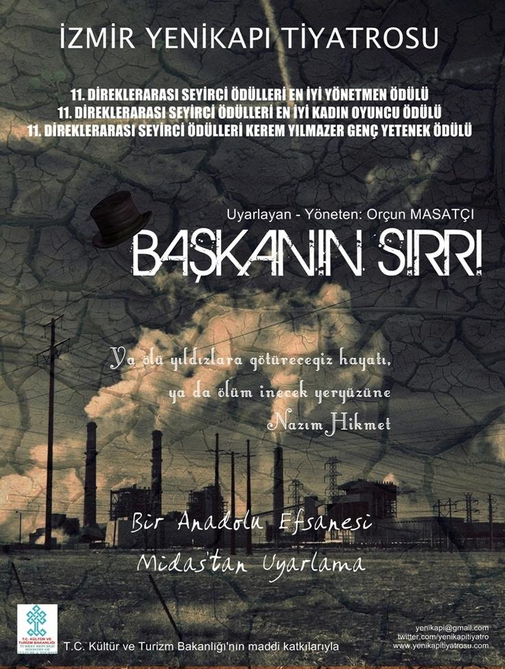 Başkanın Sırrı afiş tasarımı: Orçun MASATÇI, Yesra GÜZEL, Bora ŞAHİNKARA. Nisan 2012.