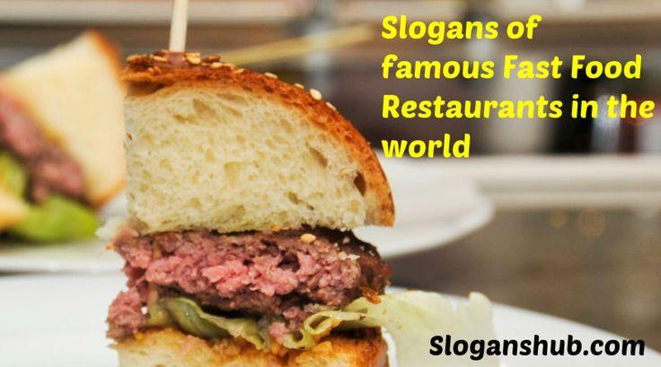 Food Slogans Ideas: 25+ Best Ideas About Fast Food Restaurant On Pinterest