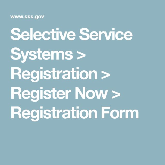 Selective Service Systems  Registration  Register Now