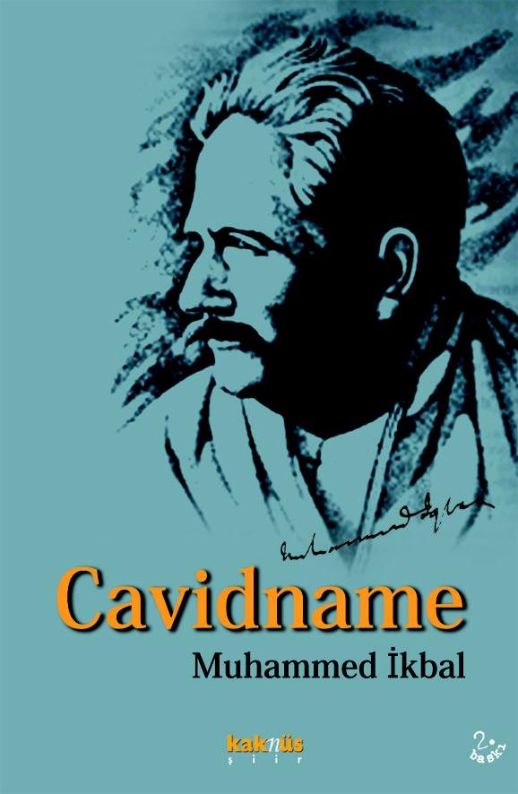 Cavidname - Muhammed İkbal http://www.kaknus.com.tr/new/index.php?q=tr/node/520