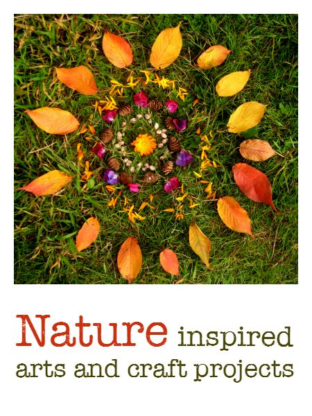 Nature inspired art and craft ideas