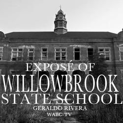 """Exposé of Willowbrook State School"" - Geraldo Rivera - As a reporter for WABC-TV in 1972, Geraldo Rivera entered into the Willowbrook State School using a stolen key and exposed the abusive living conditions of the institution."