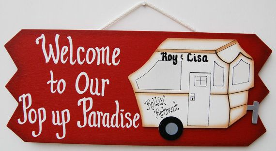 6 1/2 x 15 *Please fill out what you would like personalized, in the notes from buyer section If your pop up camper is your little piece of paradise, then you will love this handmade sign. Camper sign is made from wood and painted with exterior paint. The edges are shaded to create a soft look. The lettering on the sign is white. The pop up camper is a separate piece of wood that is painted white and shaded light tan to give it a beautiful finish. Happy camping
