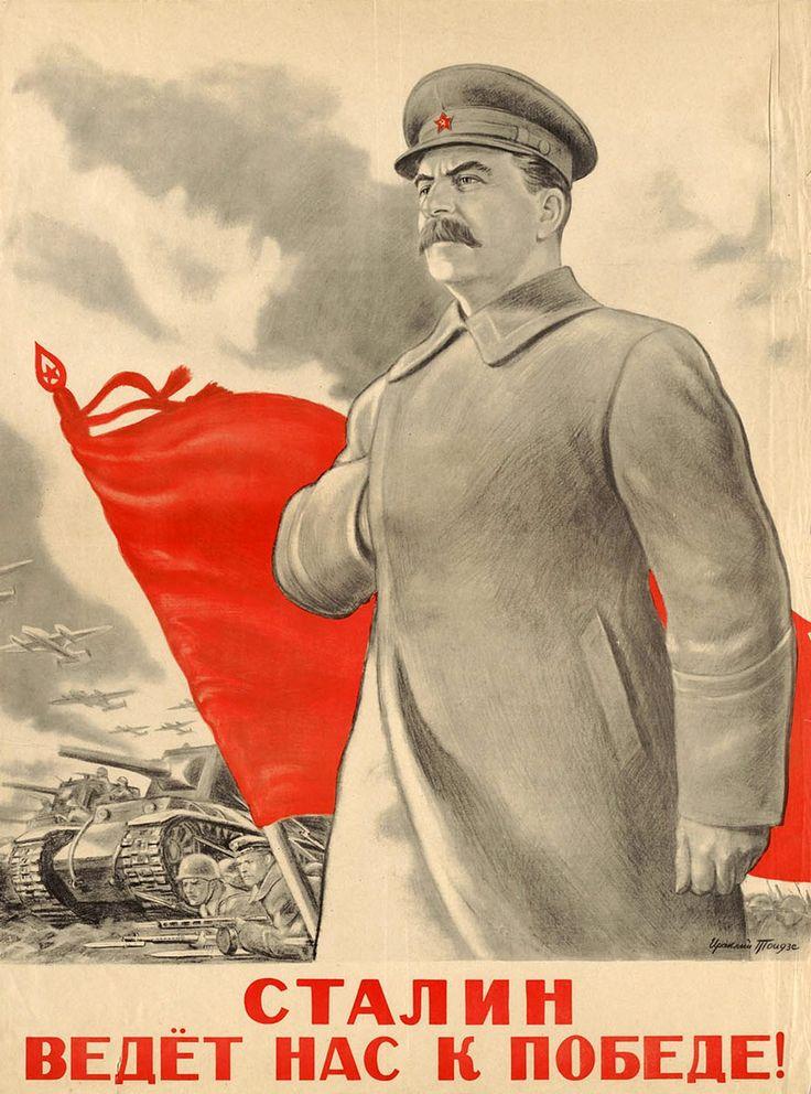 "Советский плакат «Сталин ведёт нас к победе!». 1943 год. Soviet poster ""Stalin leads us to victory!"", 1943."