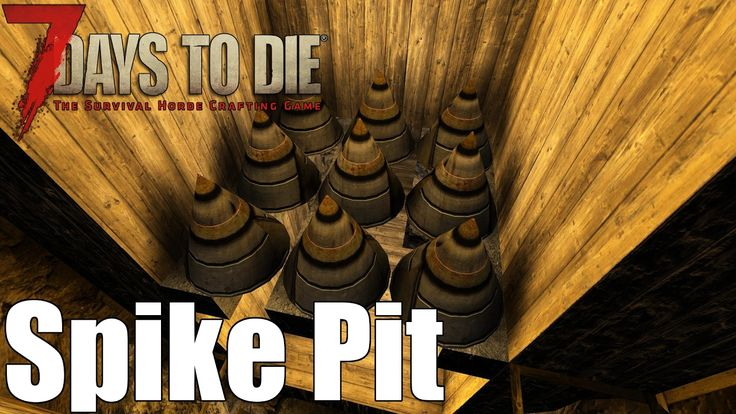 Days To Die Building Trap Pit