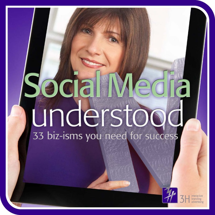 3.3 biz-isms you need for success. Thinking of making your business social? Our 3H eBook: Social Media Understood, will provide you with a quick and easy reference on the dos and don'ts of getting social right!   See more here: http://3h.ca/ebook_social_media.php