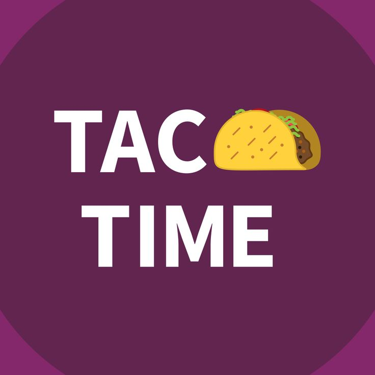 #TACOTIME #tacotuesday #quotes #taco #mexicanfood