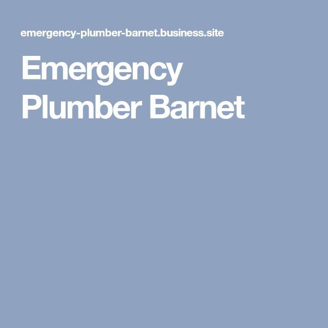 Emergency Plumber Barnet