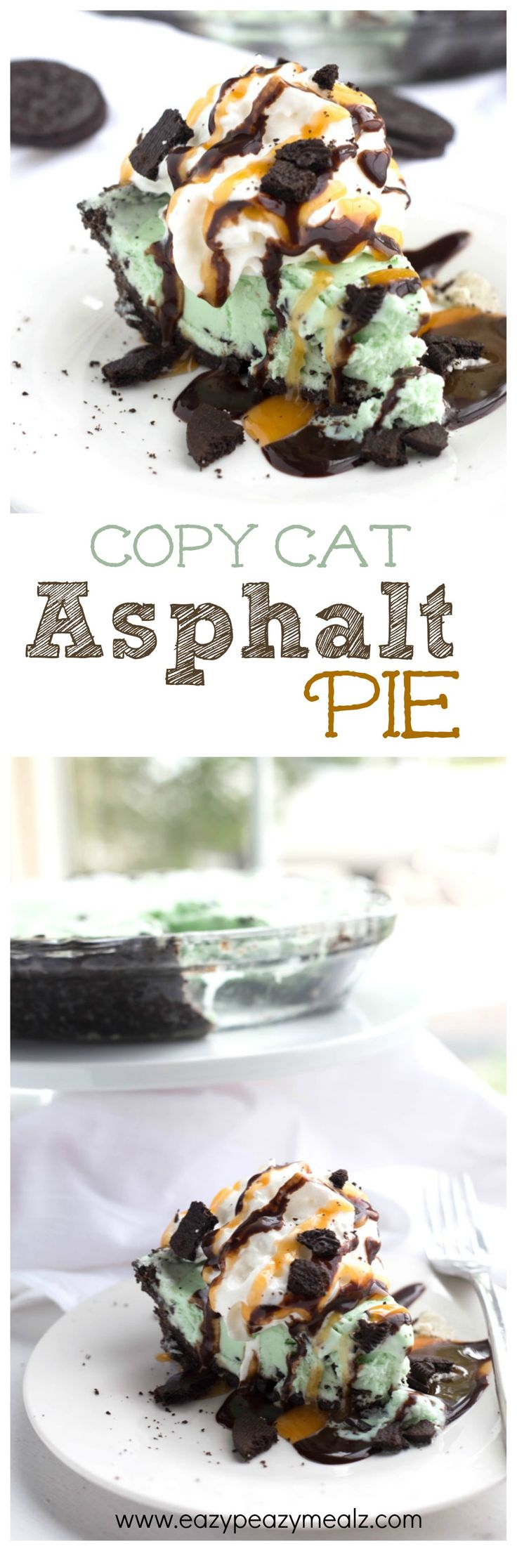 Asphalt Pie: Mint chocolate chip ice cream pie with OREO cookie crust and tons of delicious toppings. #ad #OREOmultipack - Eazy Peazy Mealz