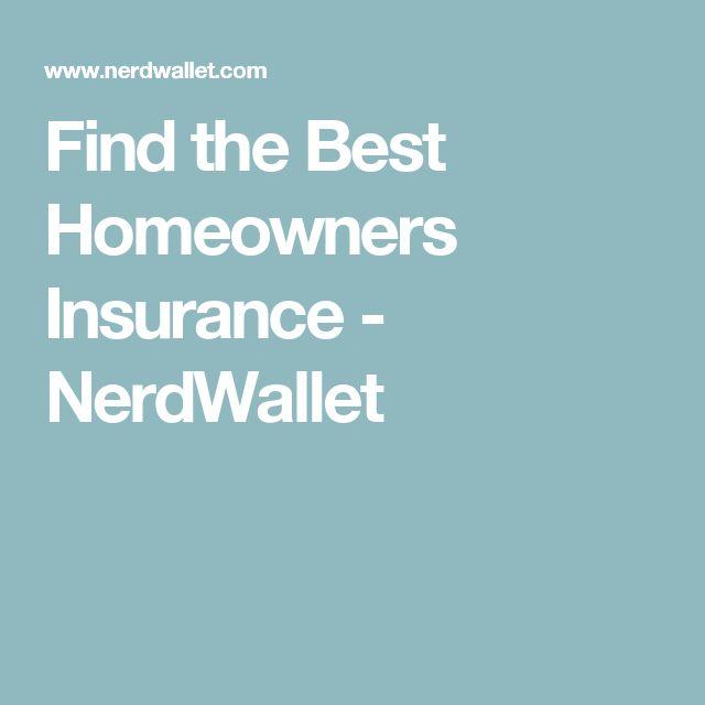 Find the Best Homeowners Insurance - NerdWallet