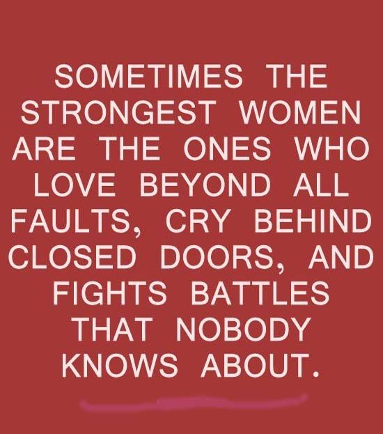 Sometimes the strongest women are the ones