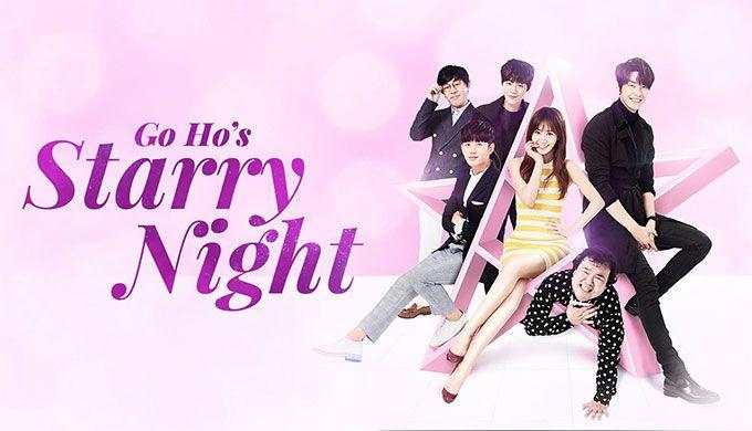 Go Ho's Starry Night - 2016 Korean drama The story was super short