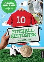 Dette er boken for alle som elsker fotball, og de som kommer til å gjøre det! Morsomme, viltre og rare historier og hendelser fra fotballens verden - på og utenfor banen. Felles for dem alle er at de er fra virkeligheten.
