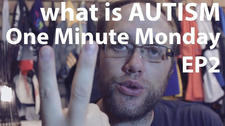 What is AUTISM One Minute Monday Episode 2
