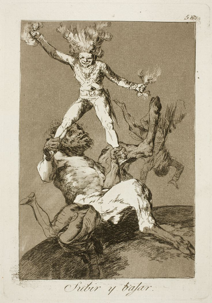 "Francisco de Goya: ""Subir y bajar"". Serie ""Los caprichos"" [56]. Etching and aquatint on paper, 214 x 151 mm, 1797-99. Museo Nacional del Prado, Madrid, Spain"