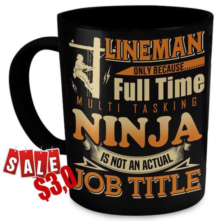 I'm a Lineman, I'm a Lineman mug, I'm a Lineman tshirt, I'm a Lineman shirt, I'm a Lineman hoodie, I'm a Lineman gift, Lineman, Lineman tees, Lineman tshirt, Lineman gift, Lineman quotes.