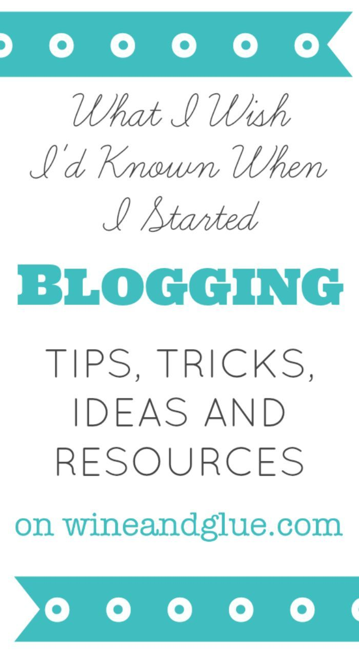 A great collection of Blogging Tips and Tricks by Wine & Glue @Lisa (Wine & Glue)