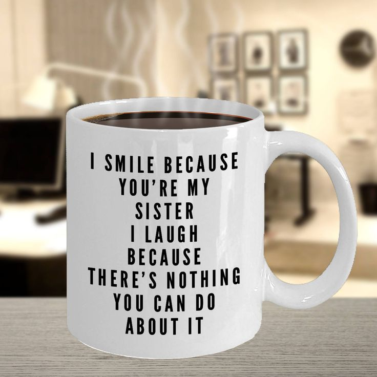 Excited to share the latest addition to my #etsy shop: Sister Mug - 11 or 15 oz Best Inappropriate Sarcastic Coffee Comment Tea Cup With Funny Sayings, Hilarious Unusual Quirky Gag Gifts For Men http://etsy.me/2F93sSc #housewares #sistermug #snarkymug #funnycoffeemug #