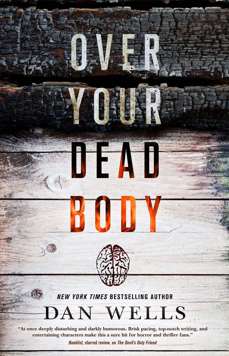 Over Your Dead Body By Dan Wells