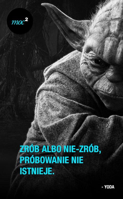 #cytaty #motywacja #yoda #starwars http://moc2.pl/post/43387931442/zrob-albo-nie-zrob-probowanie-nie-istnieje
