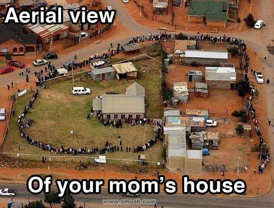 Check out this weeks Monday Morning Randomness!: Mom Houses, Funny Pics, Funny Shit, Funny Pictures, Mondays Mornings, Mom Jokes, Aerial View, Yomomma, Yo Momma