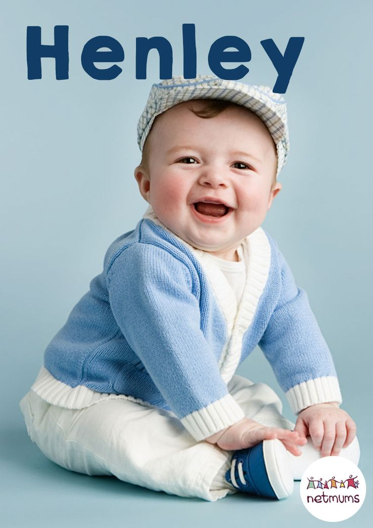 25 baby names we predict will be huge this year. Henley is a lovely English name for a baby boy meaning 'high wood'.