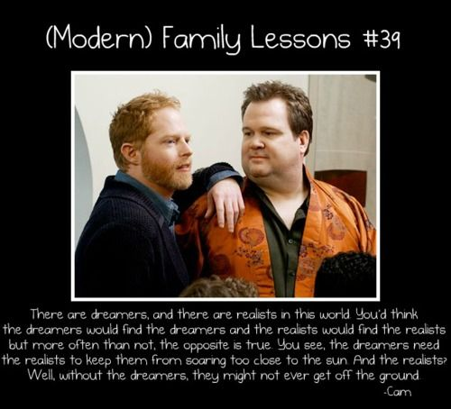 Love this dreamers and realists quote from Modern Family!