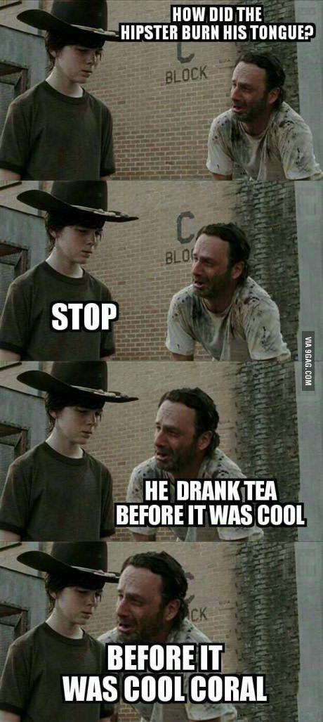 Hipsters love their tea...