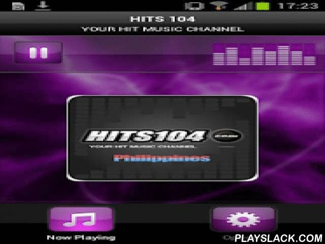 HITS 104  Android App - playslack.com , Plays HITS 104 - Philippines HITS 104 Is a Free Internet Radio Station playing Top 40 hit music 24/7 visit our website at www.hits104.com for more new hit music.
