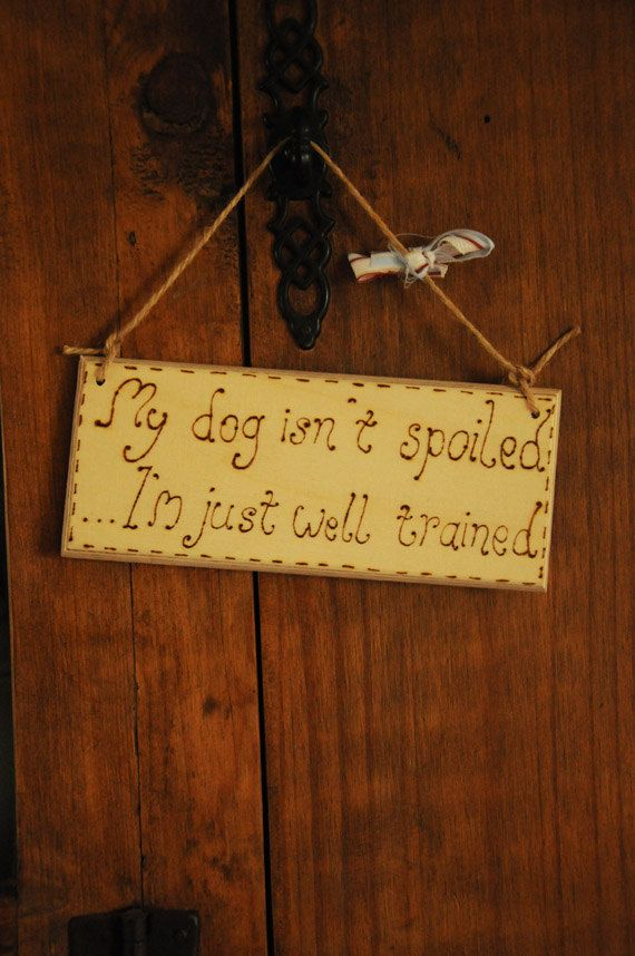 Funny Wooden sign Dog lover's rustic hanging by WickedFaerieGifts, £4.25