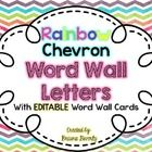 Cute rainbow chevron word wall letters! And it's editable to write the words on!