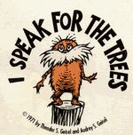 The Lorax.  If any film producers are reading this, please make a live action movie of this Dr. Seuss book!!